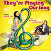 They're Playing Our Song - A musical comedy feat. Nikki Gil