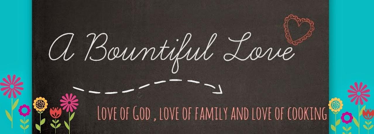 A Bountiful Love