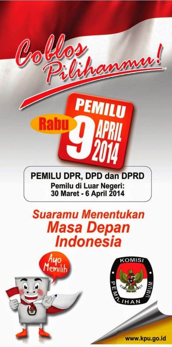 Jadwal Pemilu Legislatif 9 April 2014Pemilu Legislatif 9 April 2014
