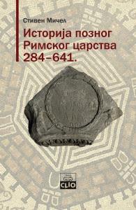 Stiven Micel - Istorija poznog rimskog carstva