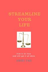 Streamline Your Life!