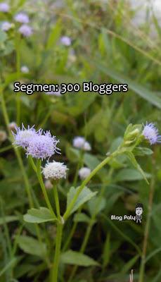 Segmen: 300 Bloggers