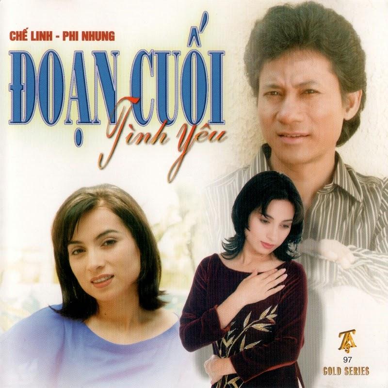 Thúy Anh CD097 - Chế Linh, Phi Nhung - Đoạn Cuối Tinh Yêu (NRG)