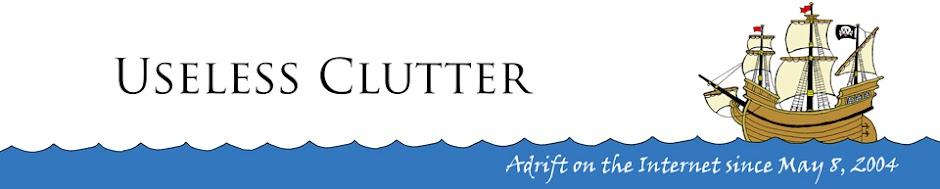 Useless Clutter