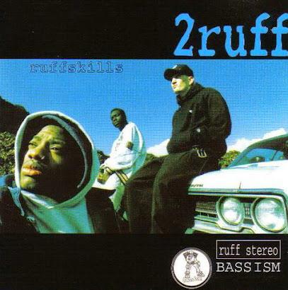2 RUFF - RUFFSKILLS (1994)