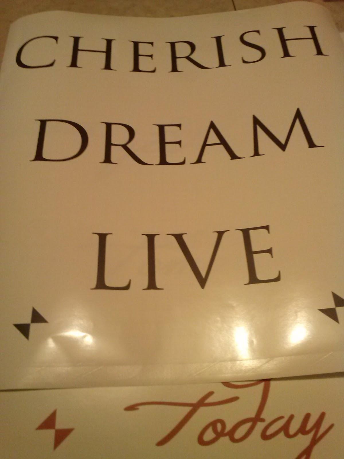 Cherish, Dream, Live vinyl wall decal