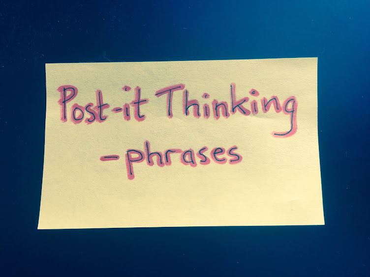 Post-it Thinking phrases