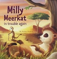 Milly The Meerkat in trouble again