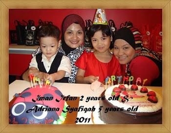 Irfan 2 tahun & Syafiqah 5 tahun