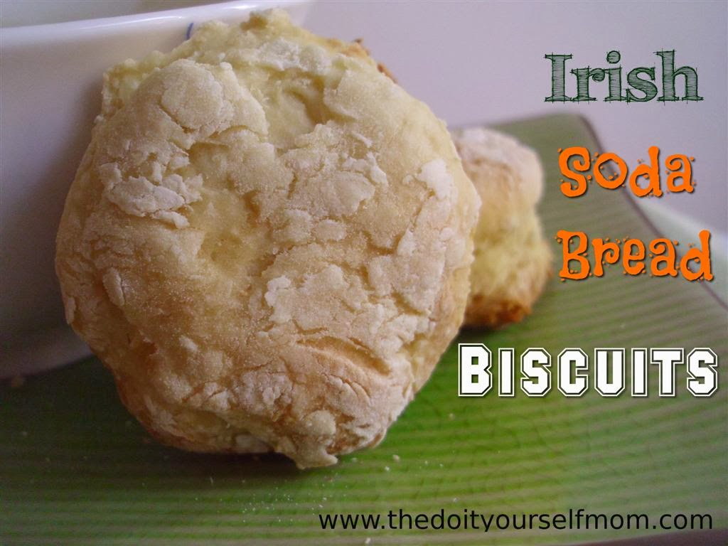 The Do-It-Yourself Mom: DIY Irish Soda Bread Biscuits