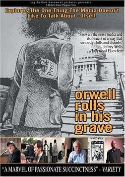 Orwell Rolls Over In His Grave - Documentary - The Self-Censorship of Media: