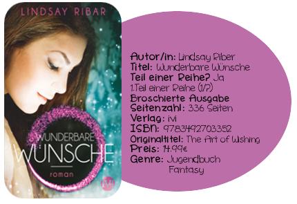 http://www.amazon.de/Wunderbare-W%C3%BCnsche-Roman-Lindsay-Ribar/dp/3492703356/ref=sr_1_1?ie=UTF8&qid=1417097023&sr=8-1&keywords=Wunderbare+W%C3%BCnsche