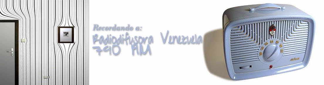 RECORDANDO A RADIODIFUSORA VENEZUELA