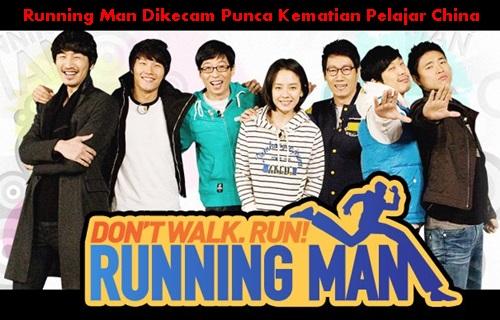 Running Man punca kematian pelajar china, Running Man dikritik dan dikecam sebabkan kematian peserta, punca kematian pemain Running Man games cabut tag nama, komen peminat Running Man, gambar Running Man