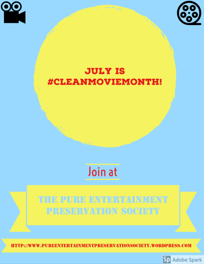July is #CleanMovieMonth!