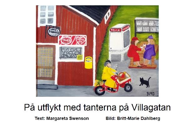 Egen bok från 2017: På utflykt med tanterna på Villagatan