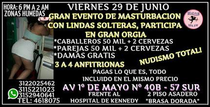 VIERNES 29 DE JUNIO DE 6 PM A 2 AM GANG BANG CON HERMOSAS CHICAS SW