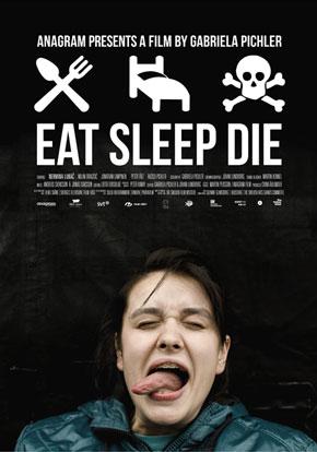 Ăn Ngủ Chết - Eat Sleep Die