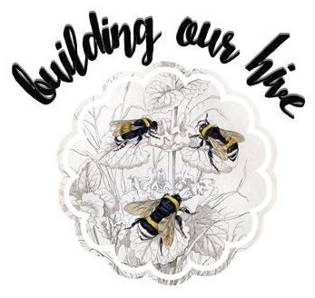 Become a Building Our Hive Follower... {click on our logo}