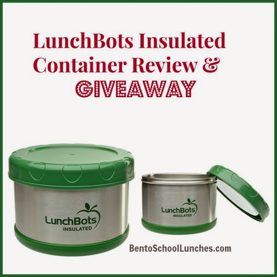 Review And Giveaway LunchBots Insulated Thermal Container