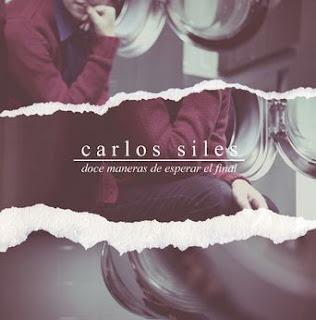 Carlos Siles Doce maneras de esperar el final