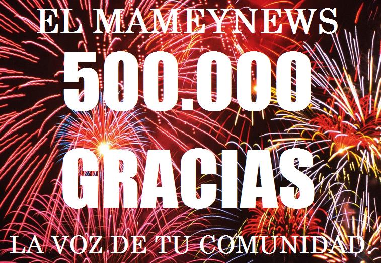 EL MAMEYNEWS 500,000 VISITAS