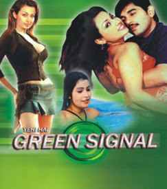 Yehi Hai Green Signal 2006 Hindi Movie Watch Online