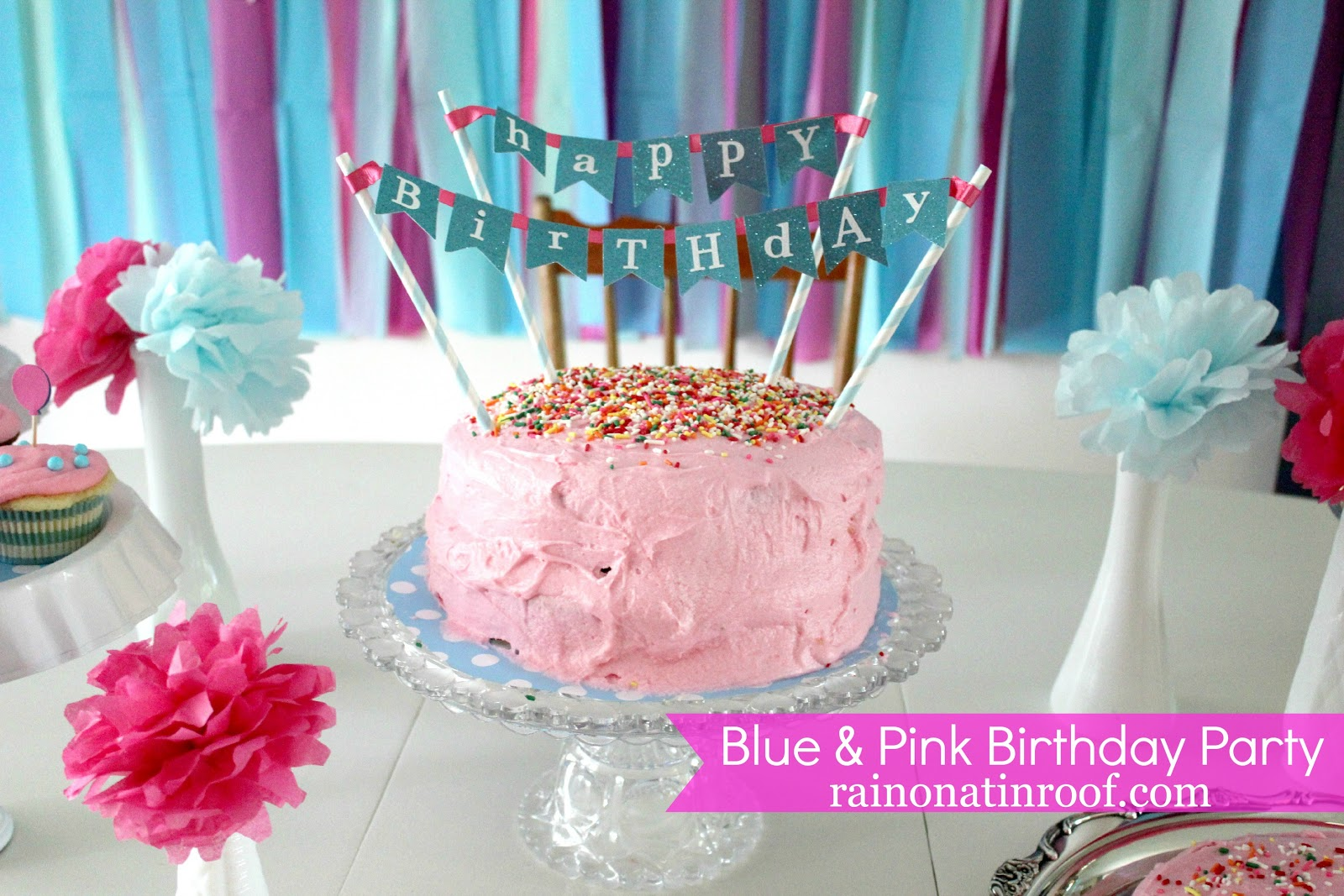 Blue & Pink 1st Birthday Party {rainonatinroof.com} #party #birthday ...