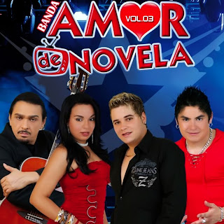 Download  musicasBAIXAR CD Banda Amor de Novela – Vol. 03