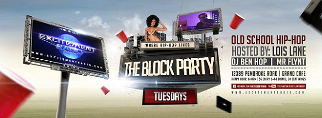 "Excitement Radio presents ""The Block Party"" every Tuesday at Grand Cafe!"