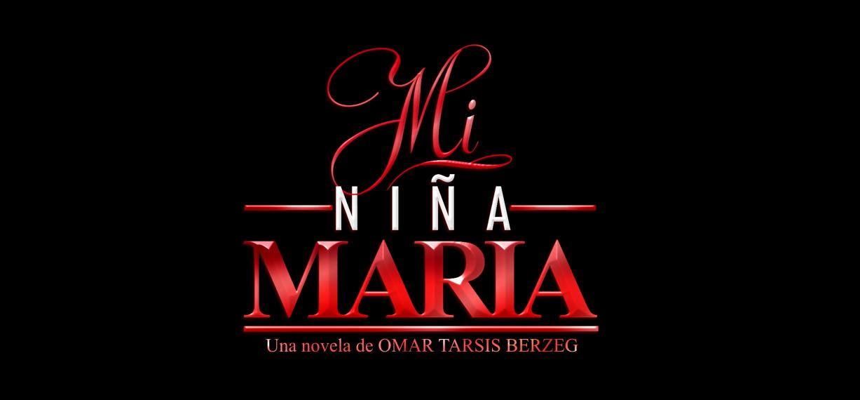 MI NIÑA MARIA