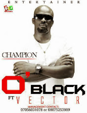 O'BLACK FEATURING VECTOR, CHAMPION