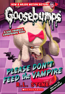 Goosebumps: Please Don't Feed the Vampire!