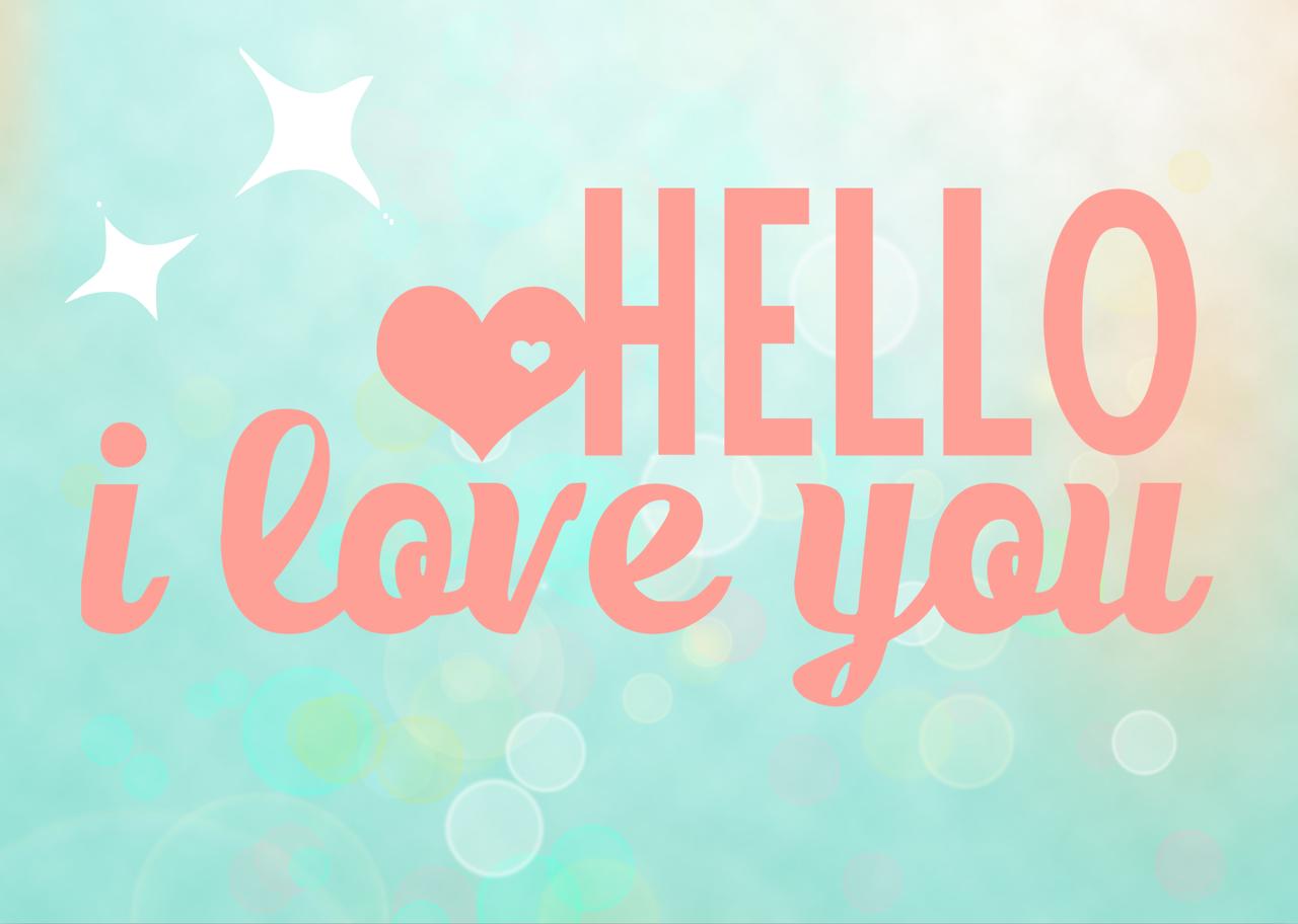 hello hello hello hello hello i love you