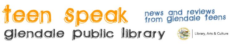 Teen Speak @ Glendale Public Library