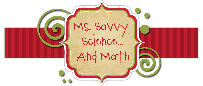 Ms. Savvy Science...and Math