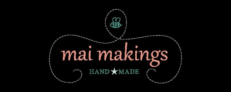 mai makings