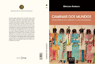 Caminar dos mundos: visiones indígenas en la literatura y el cine estadounidenses