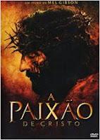 Assistir A Paixão de Cristo 720p HD Legendado Online