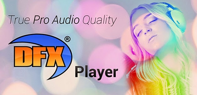 DFX Music Player Enhancer Pro 1.30 APK