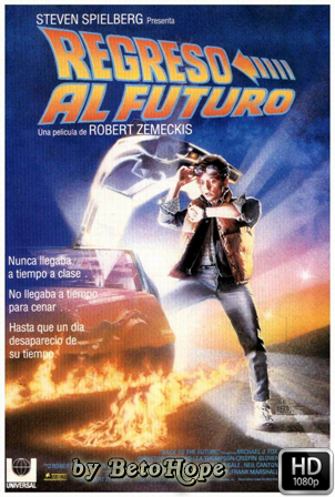 Regreso al Futuro [1080p] [Latino-Ingles] [MEGA]