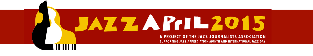 JazzApril Jazz April 2015