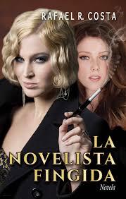 http://www.amazon.es/La-novelista-fingida-Rafael-Costa-ebook/dp/B010OSJU7G/ref=pd_sim_351_2?ie=UTF8&refRID=04D95J2Z7XTPJRWZ8E9N