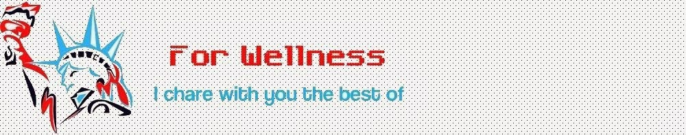 FOR WELLNESS
