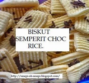 Resepi, Semeprit, Semeprit Choc Rice