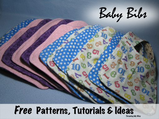 Baby Bibs - Free patterns, tutorials and ideas ~ Threading My Way