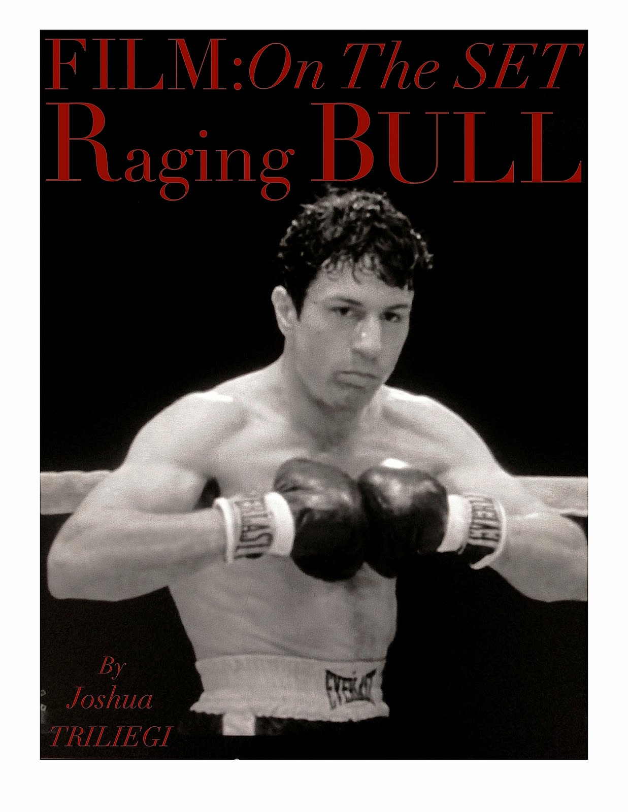 ON THE SET: RAGING BULL