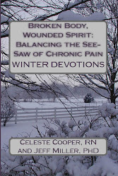 Broken Body, Wounded Spirit: Balancing the See-Saw of Chronic Pain, Winter Devotions