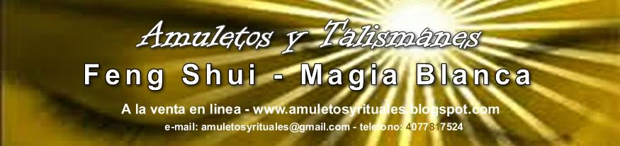AMULETOS Y RITUALES MAGICOS
