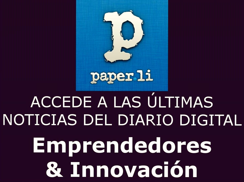 Últimas Noticias sobre Emprendimiento e Innovación
